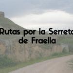 Rutas Senderistas Serreta Fraella