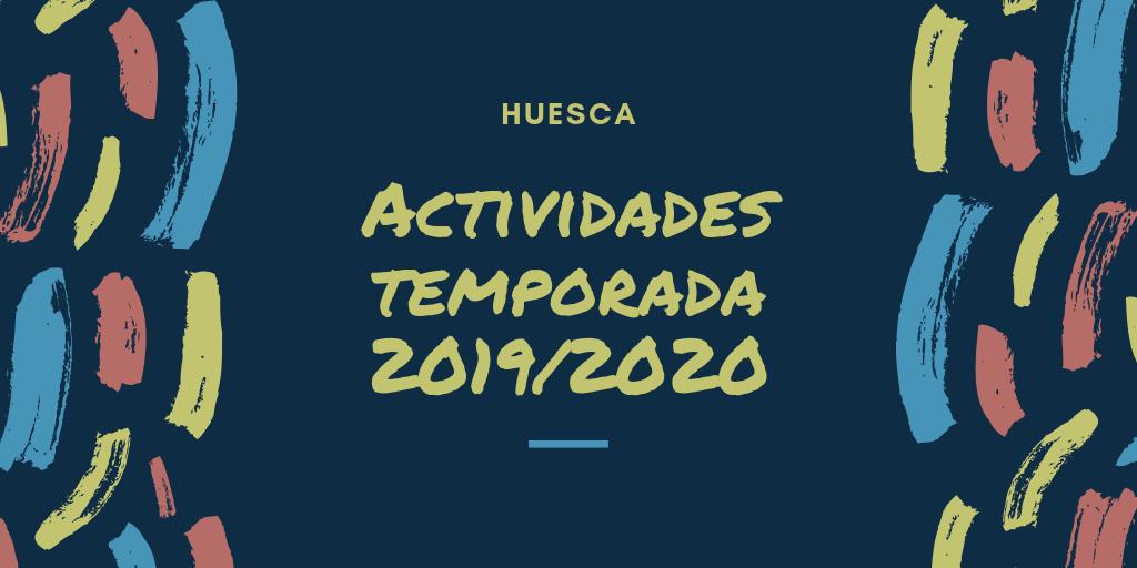 Ver listado actividades 2019/2020 de Huesca